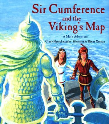 Sir Cumference and the Viking's Map A Math Adventure  -     By: Cindy Neuschwander