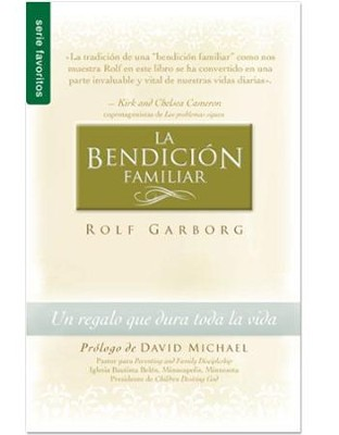 La Bendicion Familiar - The Family Blessing    -     By: Rolf Garborg