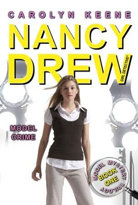 Model Crime: Book One in the Model Mystery Trilogy - eBook  -     By: Carolyn Keene