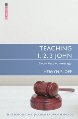 Teaching 1, 2, 3 John  -     By: Mervyn Eloff