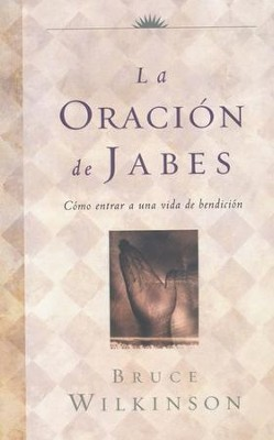 La Oración de Jabes  (The Prayer of Jabez) - Slightly Imperfect  -     By: Bruce Wilkinson