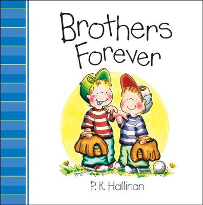 Brothers Forever  -     By: P.K. Hallinan