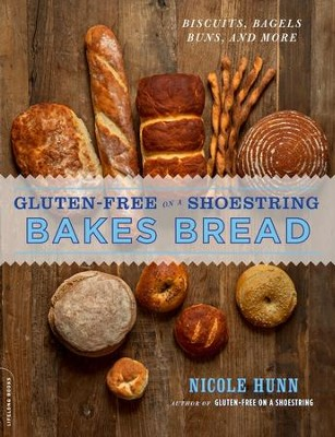 Gluten-Free on a Shoestring Bakes Bread: (Biscuits, Bagels, Buns, and More) - eBook  -     By: Nicole Hunn