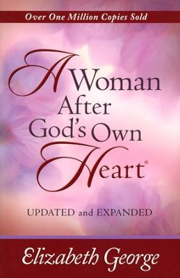 A Woman After God's Own Heart, Updated and Expanded Edition (slightly imperfect)  -     By: Elizabeth George