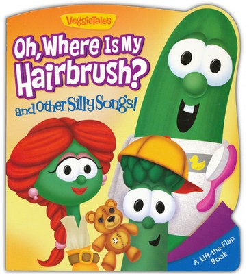 Oh, Where Is My Hairbrush? And Other Silly Songs  -     By: Melinda Rumbaugh