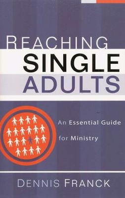 Reaching Single Adults  -     By: Dennis Franck