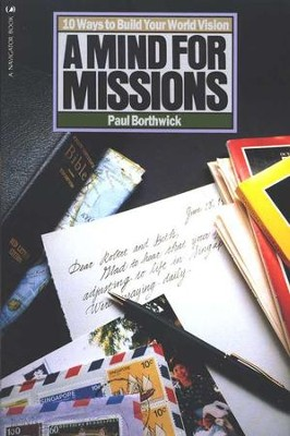 A Mind for Missions    -     By: Paul Borthwick