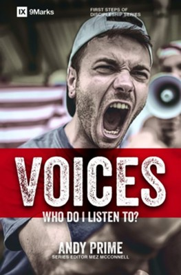 Voices: Who Am I Listening To?  -     By: Andy Prime