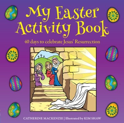 My Easter Activity Book  -     By: Catherine Mackenzie
