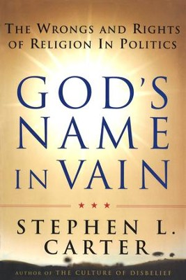 God's Name In Vain - eBook  -     By: Stephen Carter