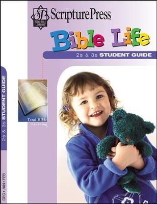 Scripture Press 2s & 3s Bible Life Student Book, Winter 2016-17  -