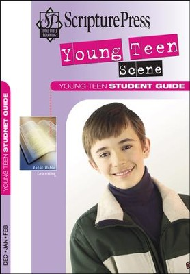 Scripture Press Young Teen Scene Student Book, Winter 2016-17  -
