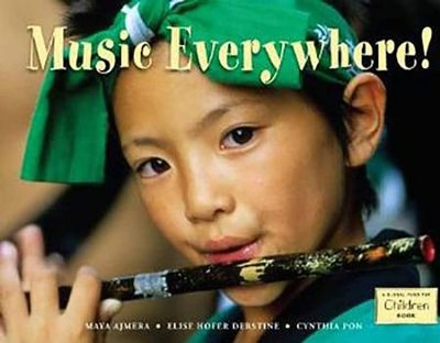 Music Everywhere!  -     By: Maya Ajmera, Elise Hofer Derstine, Cynthia Pon