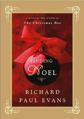 Finding Noel: A Novel - eBook  -     By: Richard Paul Evans