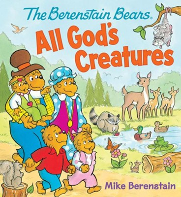 The Berenstain Bears All God's Creatures Board Book  -     By: Mike Berenstain