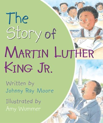 The Story of Martin Luther King Jr. Board Book  -     By: Patricia A. Pingry