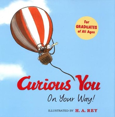 Curious You: On Your Way!  -     By: H.A. Rey