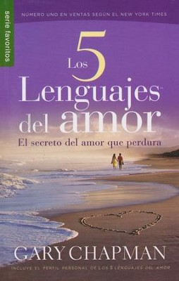 Los Cinco Lenguajes del Amor, Edición de Bolsillo  (The Five Love Languages, Pocket Edition)  -     By: Gary Chapman