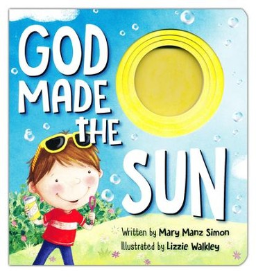 God Made the Sun Board Book  -     By: Dr. Mary Manz Simon