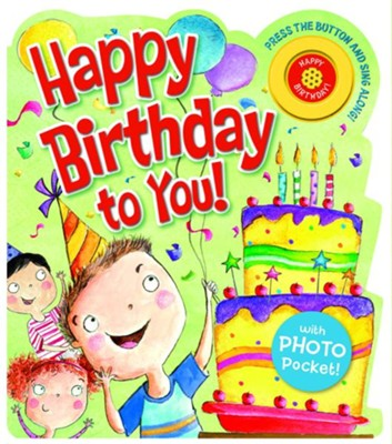 Happy Birthday to You! Board Book  -     By: Michelle Medlock Adams