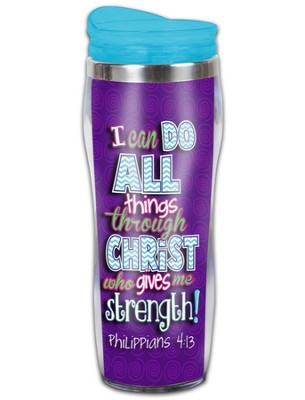I Can Do All Things Through Christ Travel Tumbler  -