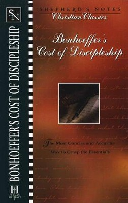 The Cost of Discipleship, Shepherd's Notes   -     By: Dietrich Bonhoeffer