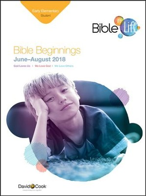 Bible-in-Life: Early Elementary Bible Beginnings (Student Book), Summer 2018  -