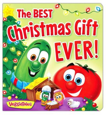 The Best Christmas Gift Ever! Board Book  -     By: VeggieTales