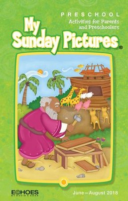 Echoes: Preschool My Sunday Pictures (Take-Home), Summer 2018  -