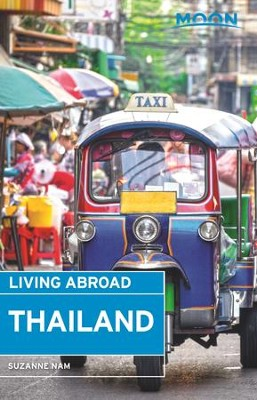 Moon Living Abroad Thailand - eBook  -     By: Suzanne Nam