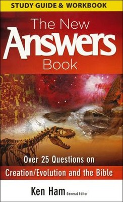 The New Answers Book: Study Guide and Workbook   -     Edited By: Ken Ham     By: Ken Ham, ed.