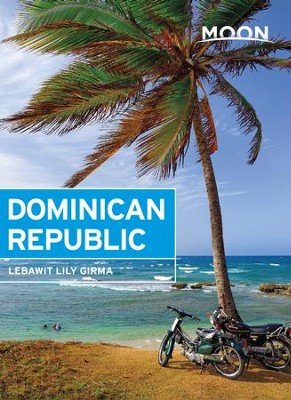 Moon Dominican Republic - eBook  -     By: Lebawit Lily Girma
