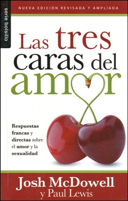 Las Tres Caras del Amor  (Givers, Takers & Other Kinds of Lovers)  -     By: Josh McDowell
