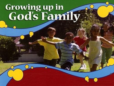 Growing Up in God's Family Booklet (NKJV Version)   -