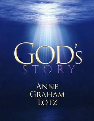 God's Story  -     By: Anne Graham Lotz