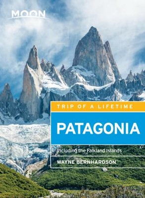 Moon Patagonia: Including the Falkland Islands - eBook  -     By: Wayne Bernhardson