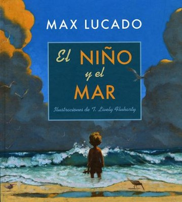 El Niño y el Mar  (The Boy and the Ocean)  -     By: Max Lucado