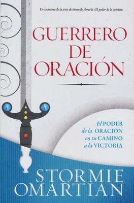 Guerrero de Oración  (The Power of Praying)  -     By: Stormie Omartian