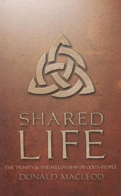 Shared Life   -     By: Donald MacLeod