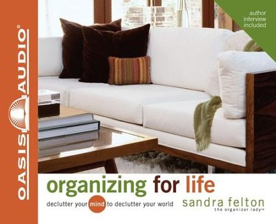 Organizing for Life - audiobook on CD  -     By: Sandra Felton