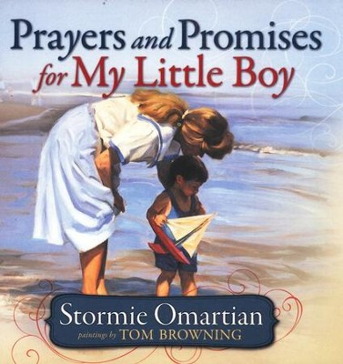 Prayers and Promises for My Little Boy  -     By: Stormie Omartian, Tom Browning