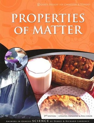 God's Design for Chemistry & Ecology:  Properties of Matter - Slightly Imperfect  -
