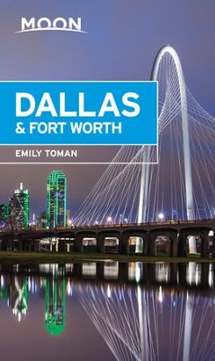Moon Dallas & Fort Worth - eBook  -     By: Emily Toman