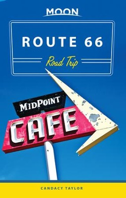 Moon Route 66 Road Trip - eBook  -     By: Candacy Taylor