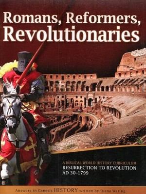 Romans, Reformers, Revolutionaries: Student Manual  -     Edited By: Gary Vaterlaus     By: Diana Waring