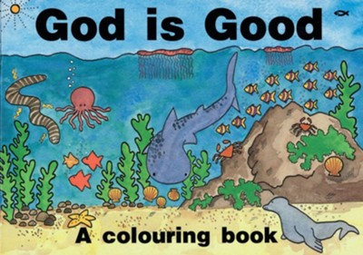 God Is Good: A Colouring Book  -     By: Hazel Scrimshire