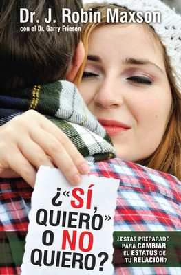 Si quier o no quiero? (I Do or Do I?)   -     By: J.R. Maxson, Garry Friesen