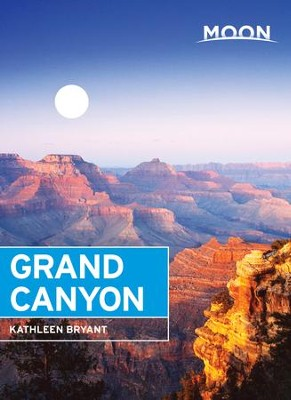 Moon Grand Canyon - eBook  -     By: Kathleen Bryant