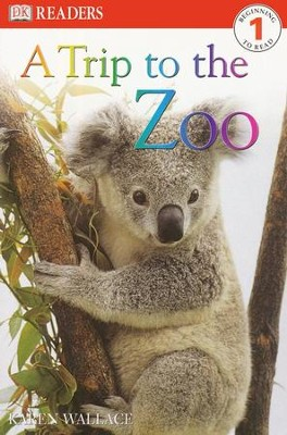 DK Readers Level 1: A Trip to the Zoo  -
