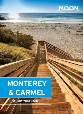 Moon Monterey & Carmel: Including Santa Cruz & Big Sur - eBook  -     By: Stuart Thornton